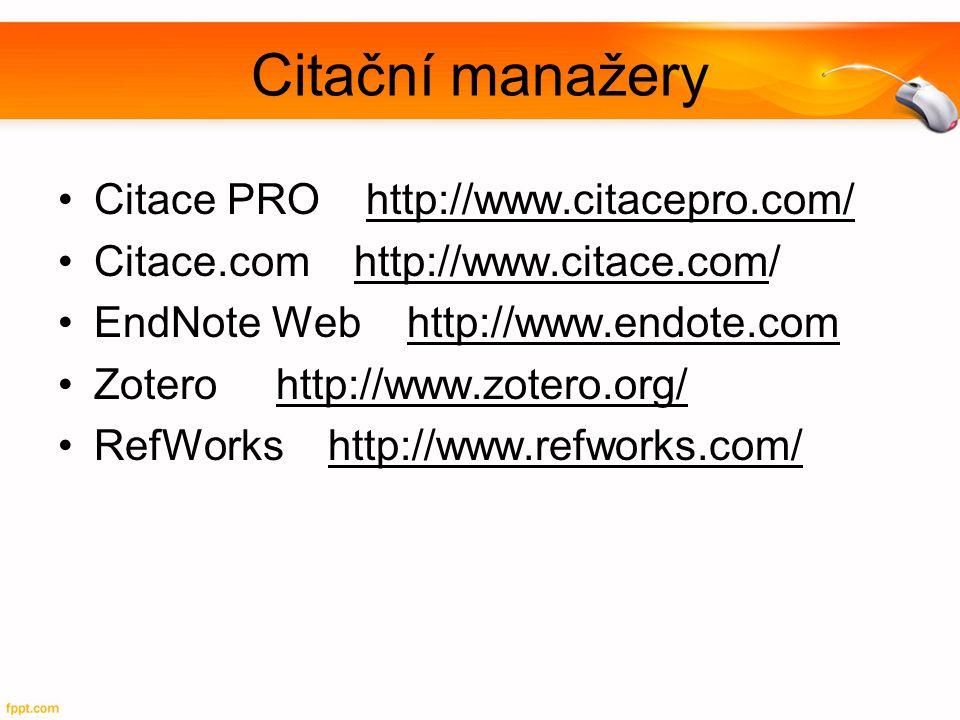 Citační manažery Citace PRO http://www.citacepro.com/