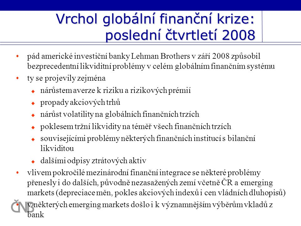 Vrchol globální finanční krize: poslední čtvrtletí 2008