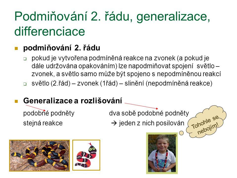 Podmiňování 2. řádu, generalizace, differenciace