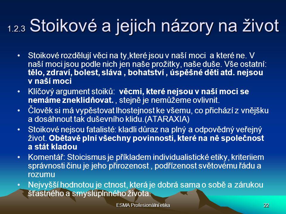 1.2.3 Stoikové a jejich názory na život