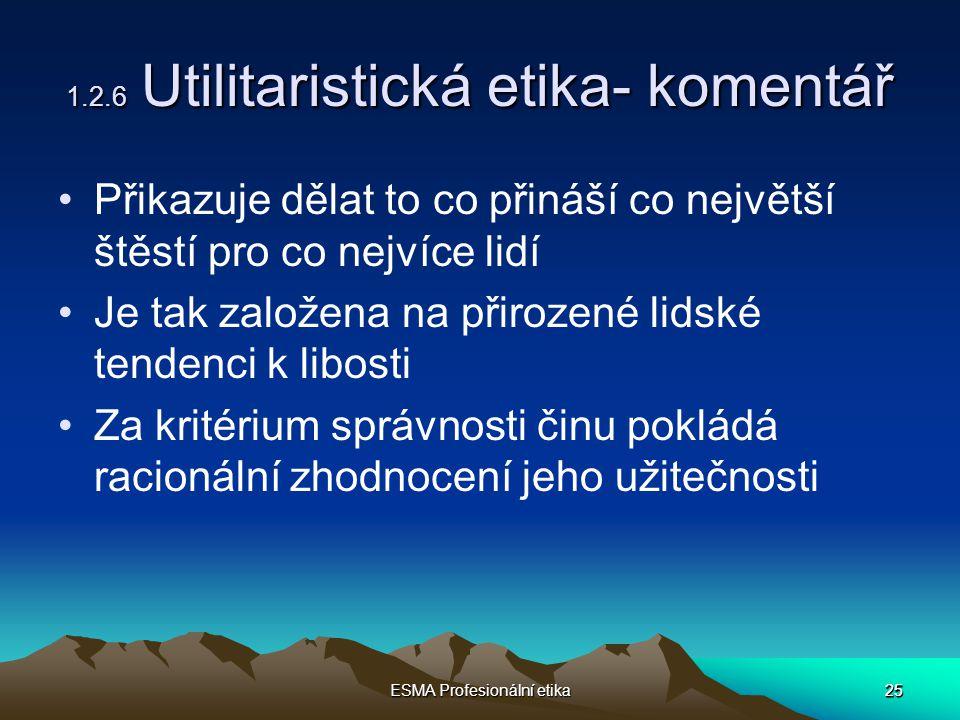 1.2.6 Utilitaristická etika- komentář