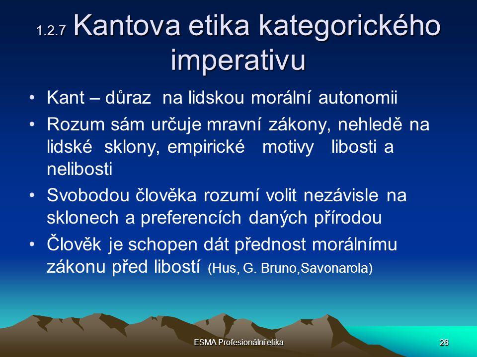 1.2.7 Kantova etika kategorického imperativu