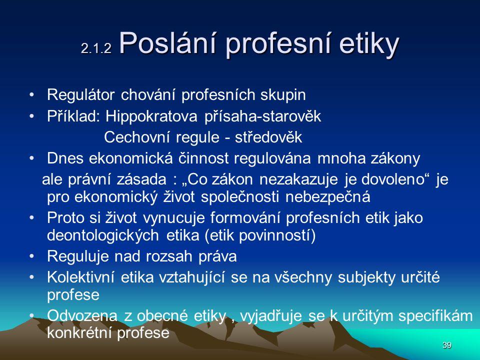 2.1.2 Poslání profesní etiky
