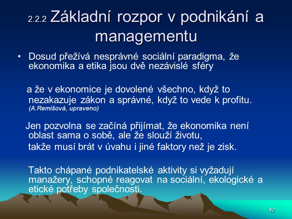 2.2.2 Základní rozpor v podnikání a managementu