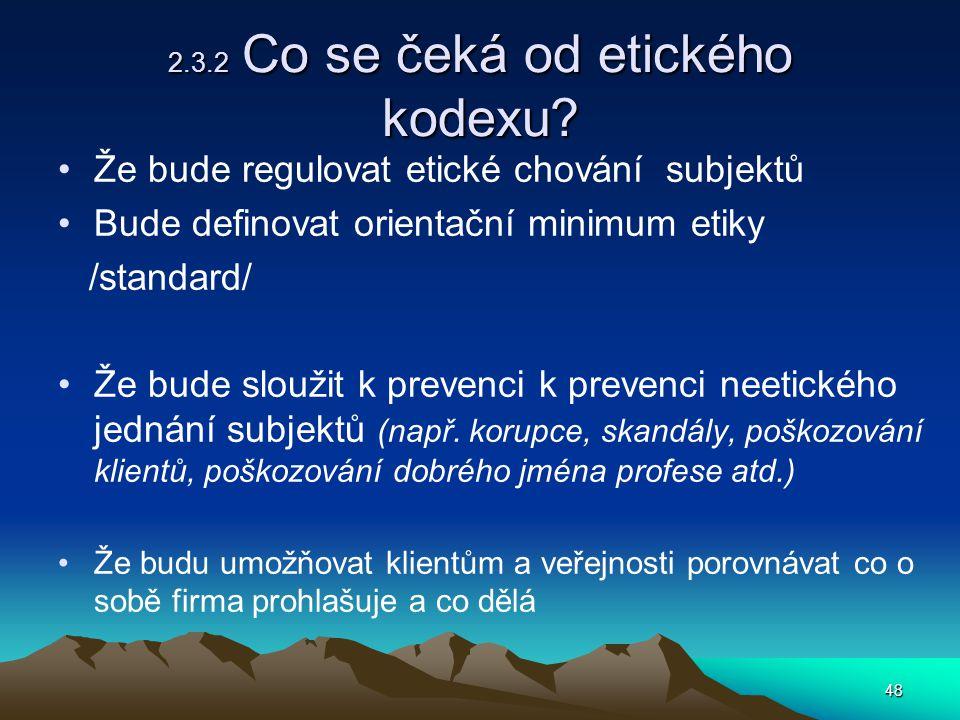 2.3.2 Co se čeká od etického kodexu