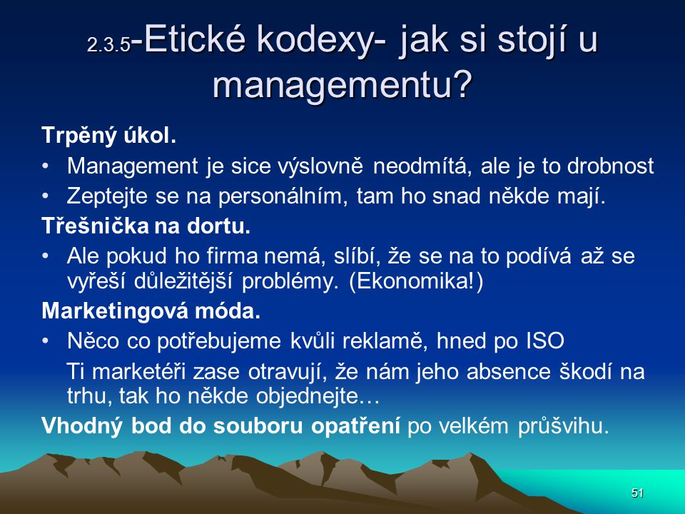 2.3.5-Etické kodexy- jak si stojí u managementu