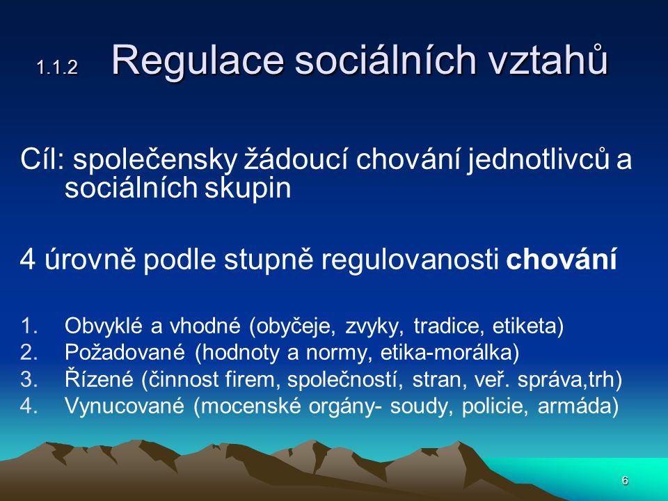 1.1.2 Regulace sociálních vztahů