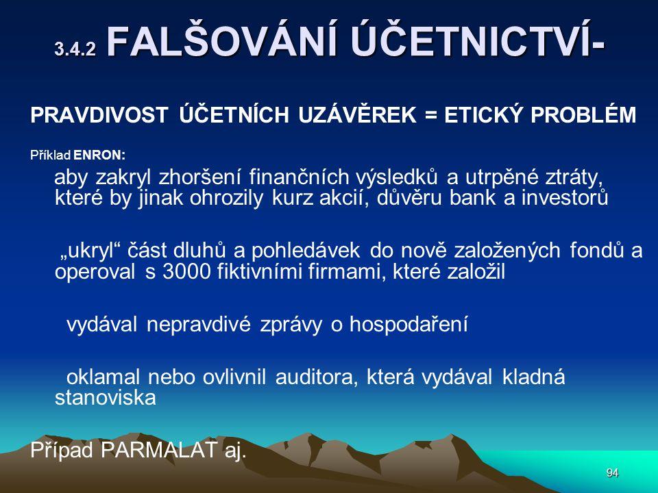 3.4.2 FALŠOVÁNÍ ÚČETNICTVÍ-