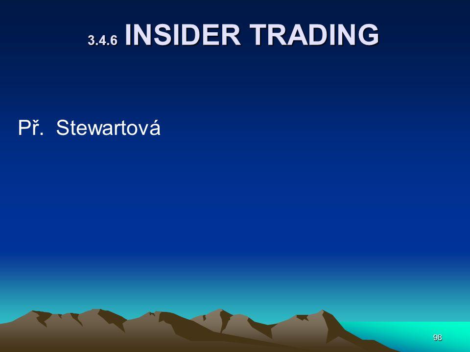 Př. Stewartová 3.4.6 INSIDER TRADING