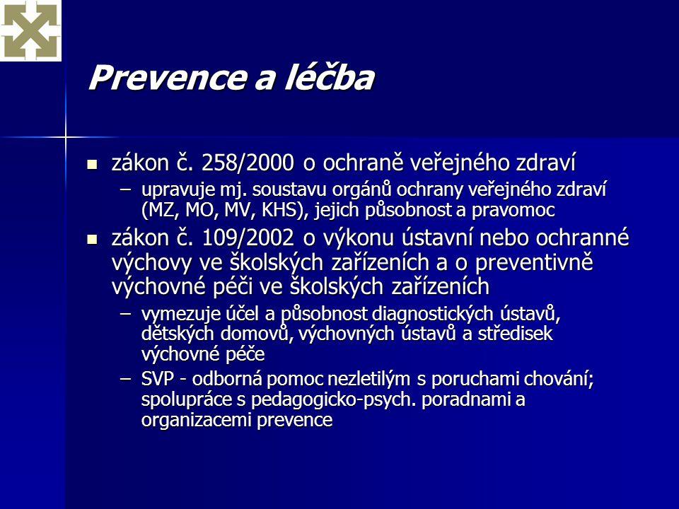 Prevence a léčba zákon č. 258/2000 o ochraně veřejného zdraví