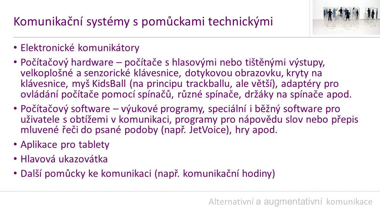 Komunikační systémy s pomůckami technickými