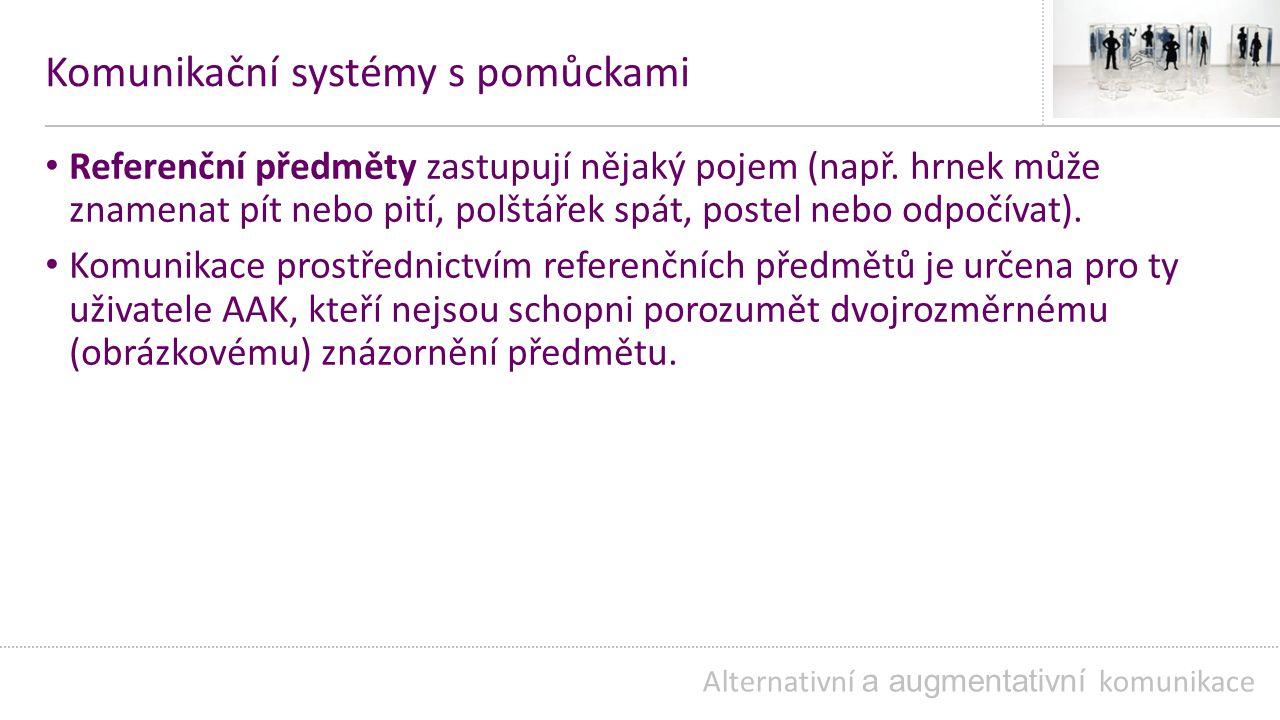 Komunikační systémy s pomůckami
