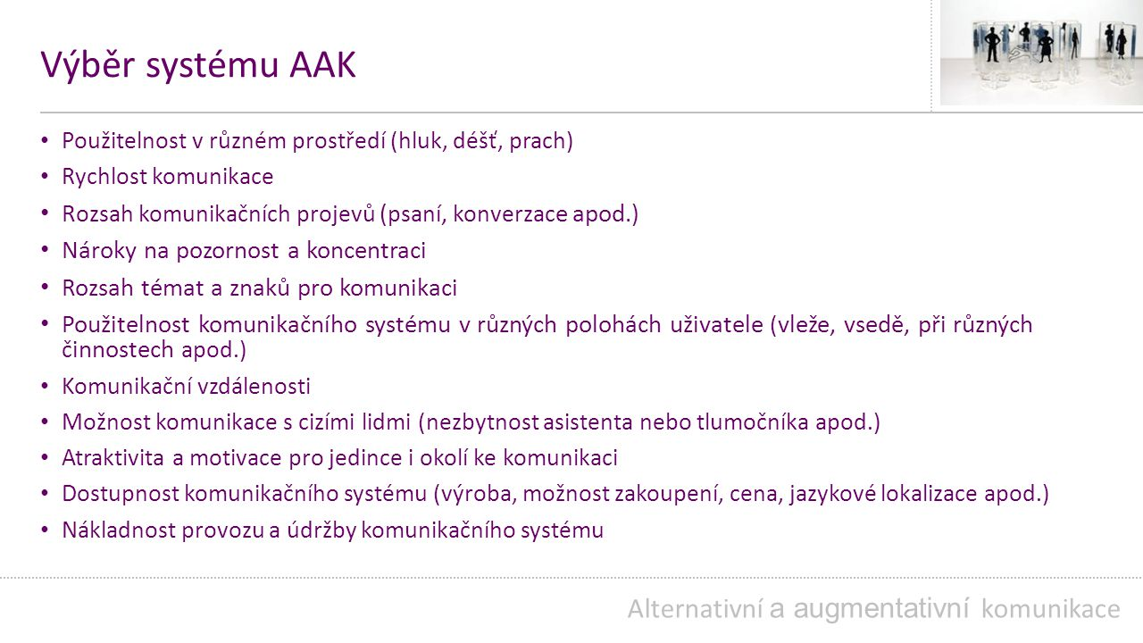 Výběr systému AAK Alternativní a augmentativní komunikace