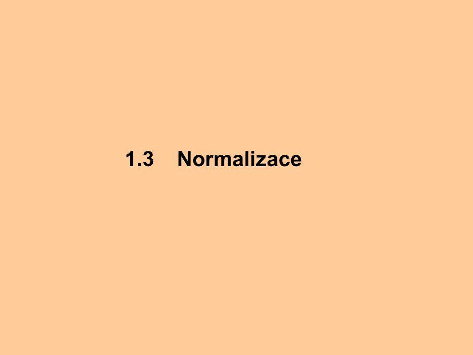 1.3 Normalizace