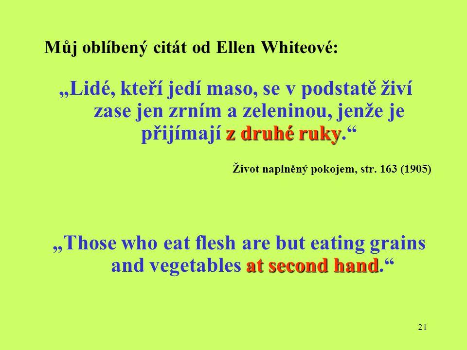 Můj oblíbený citát od Ellen Whiteové: