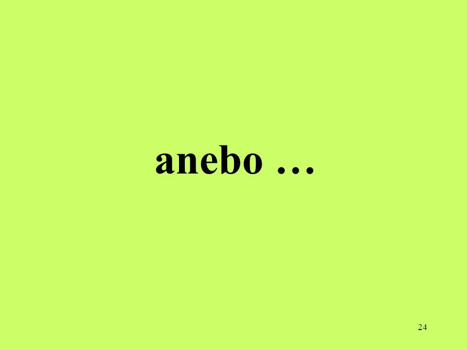 anebo …