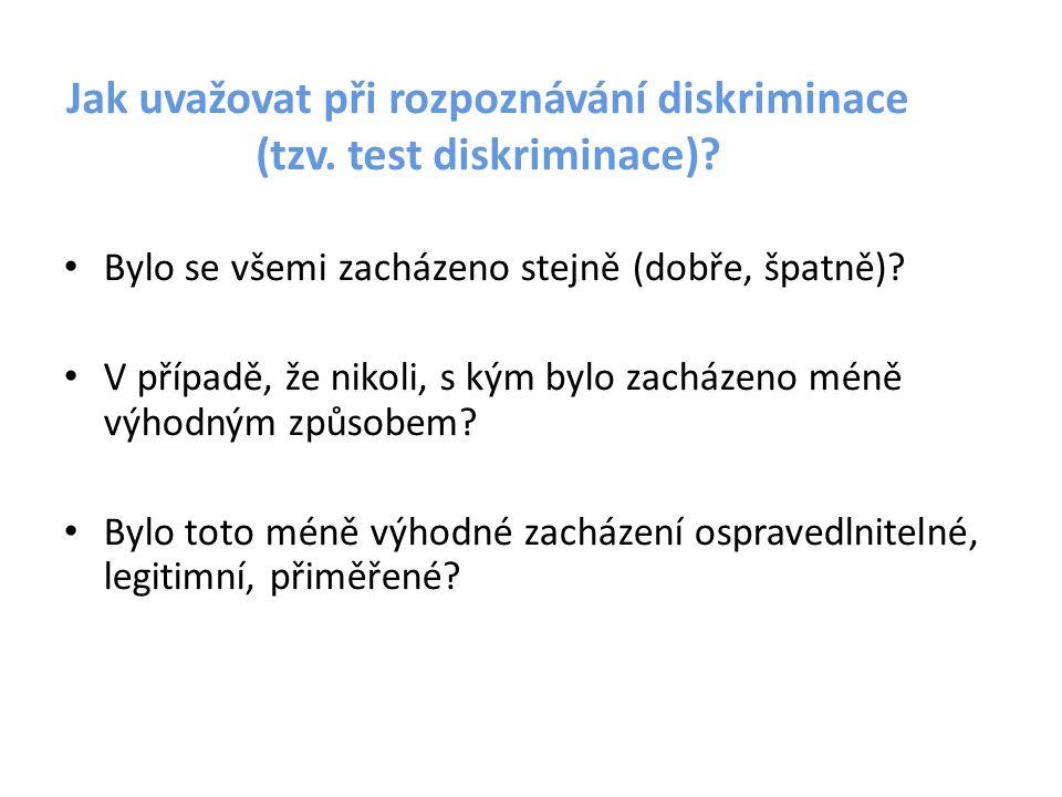 Jak uvažovat při rozpoznávání diskriminace (tzv. test diskriminace)