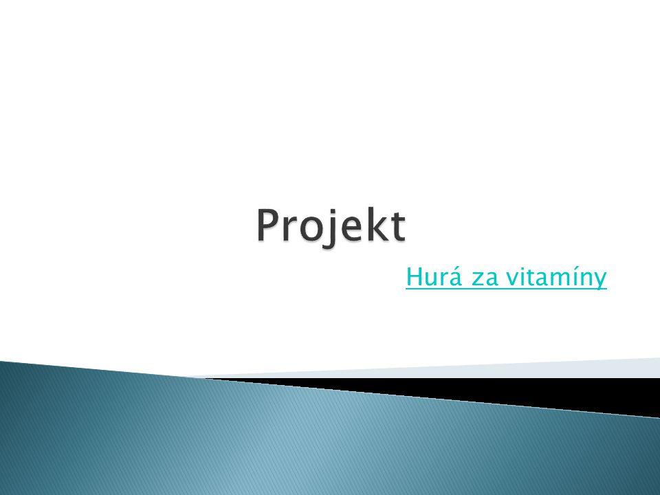 Projekt Hurá za vitamíny