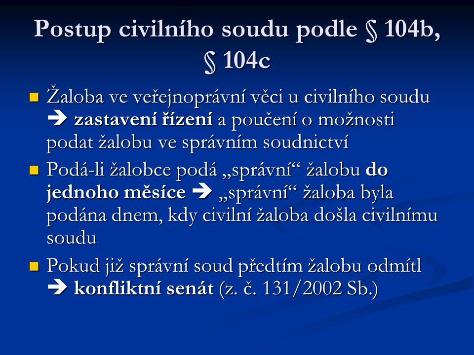 Postup civilního soudu podle § 104b, § 104c