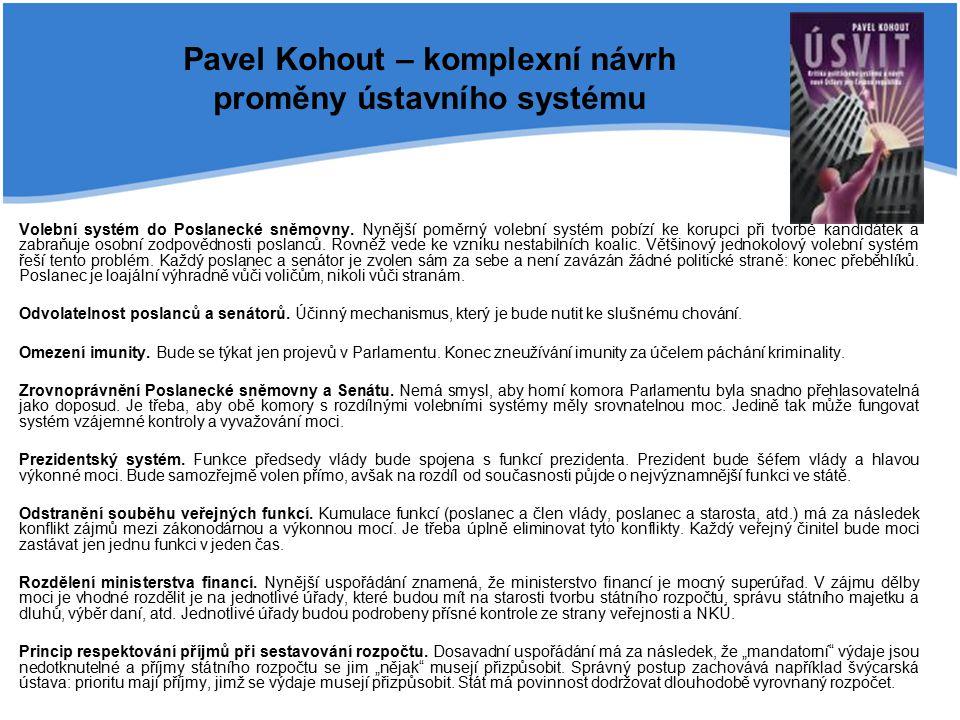 Pavel Kohout – komplexní návrh proměny ústavního systému