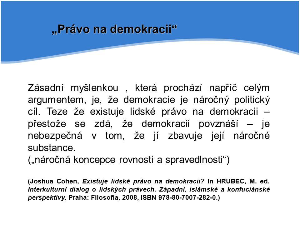 """""""Právo na demokracii"""