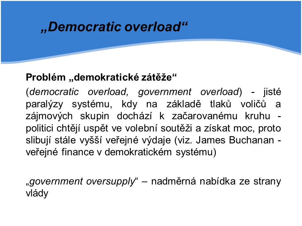 """Democratic overload"