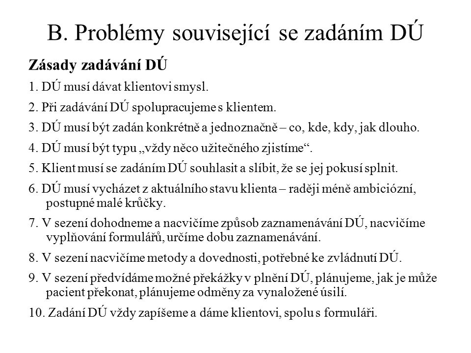B. Problémy související se zadáním DÚ