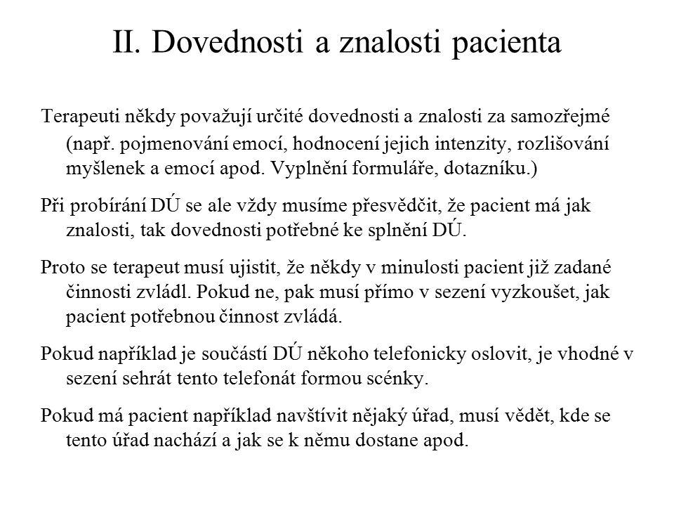 II. Dovednosti a znalosti pacienta