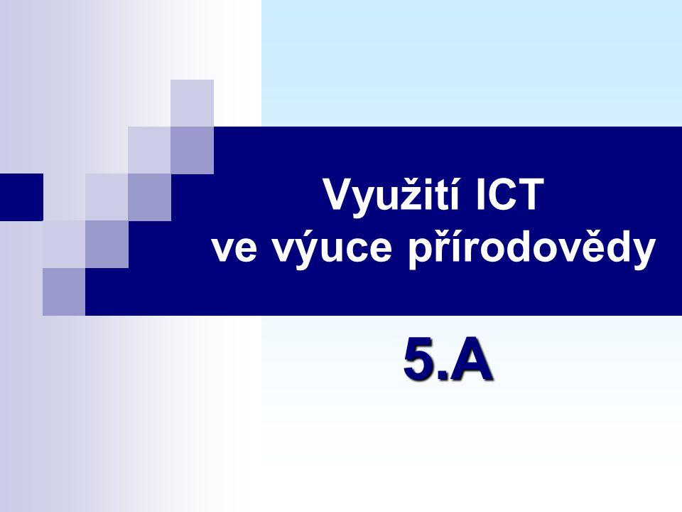 Využití ICT ve výuce přírodovědy