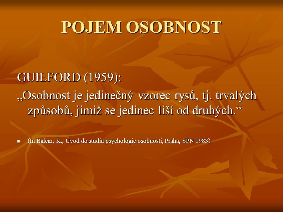 POJEM OSOBNOST GUILFORD (1959):