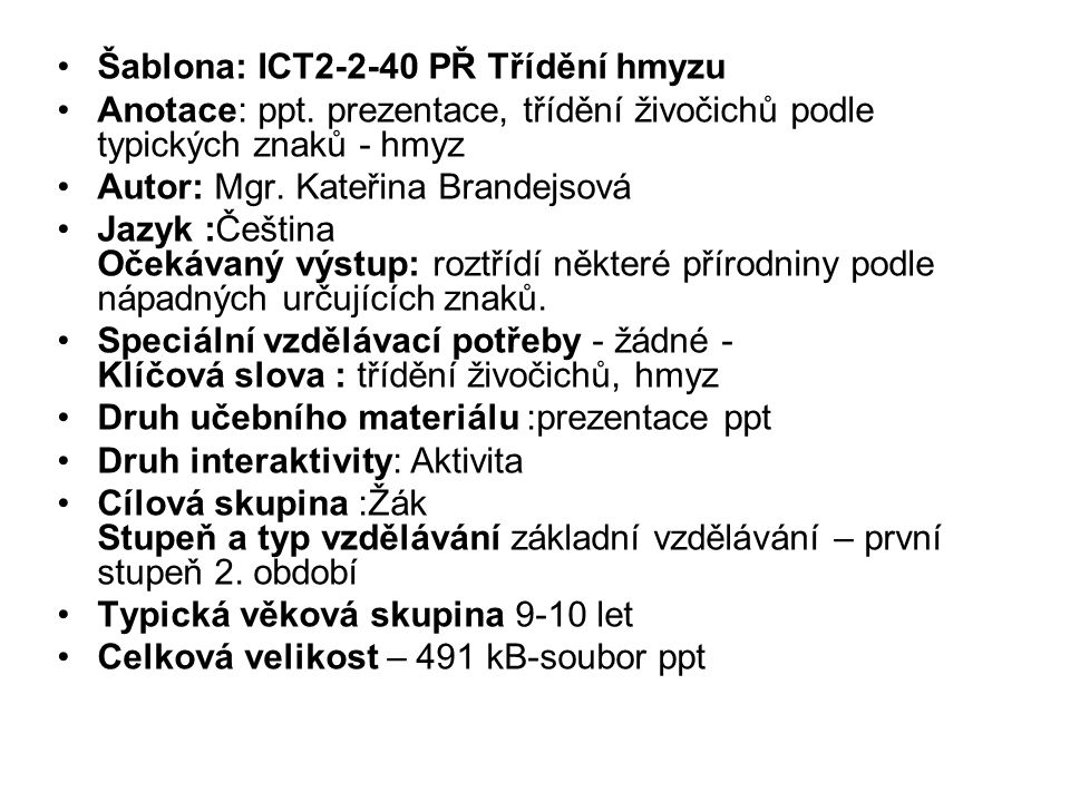 Šablona: ICT2-2-40 PŘ Třídění hmyzu