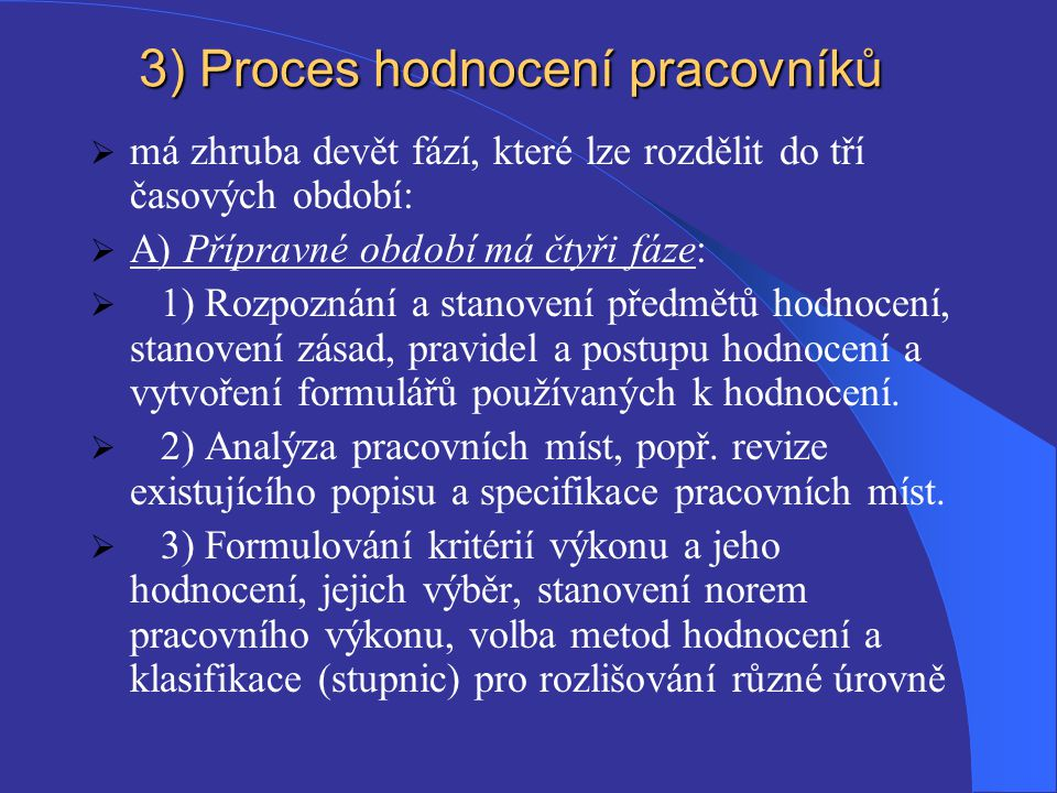 3) Proces hodnocení pracovníků