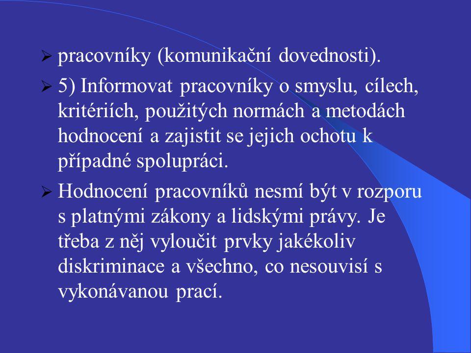 pracovníky (komunikační dovednosti).