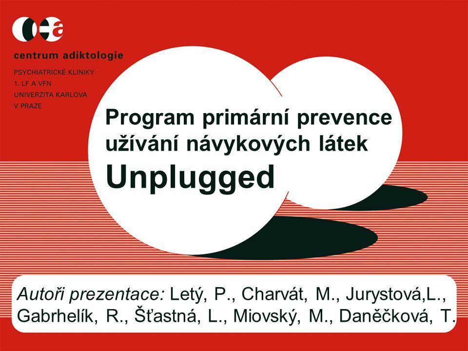 Program primární prevence užívání návykových látek Unplugged