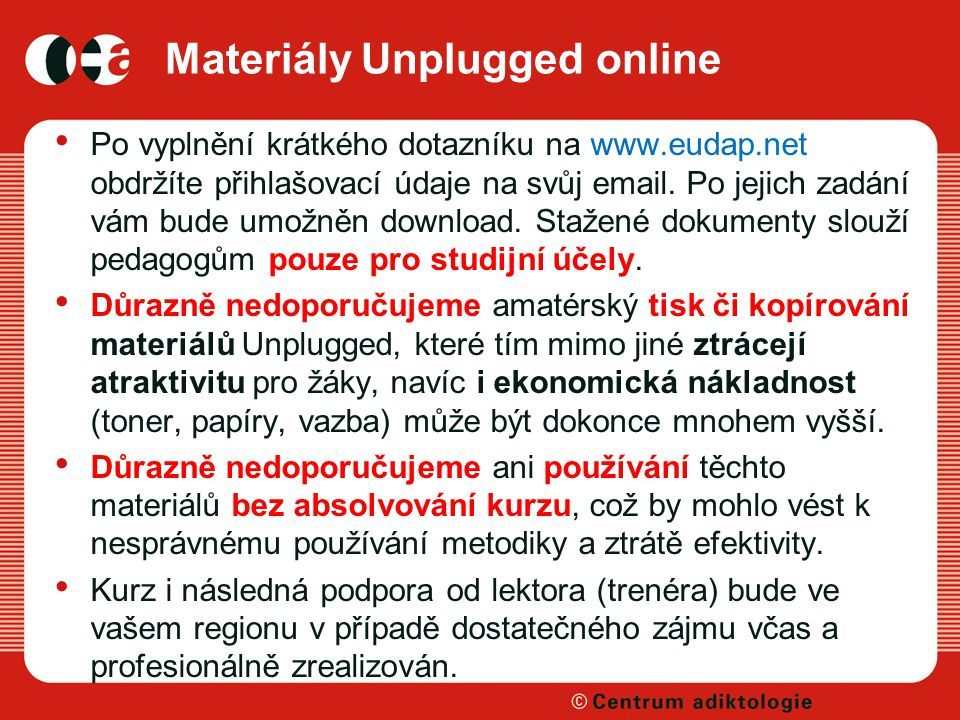 Materiály Unplugged online