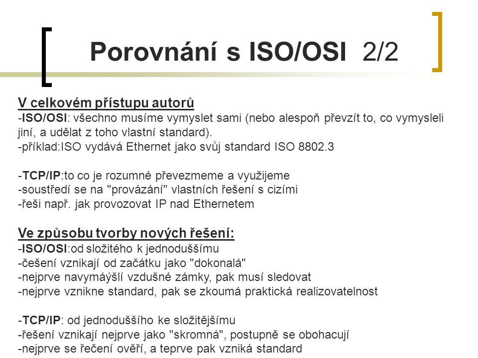 Porovnání s ISO/OSI 2/2 V celkovém přístupu autorů