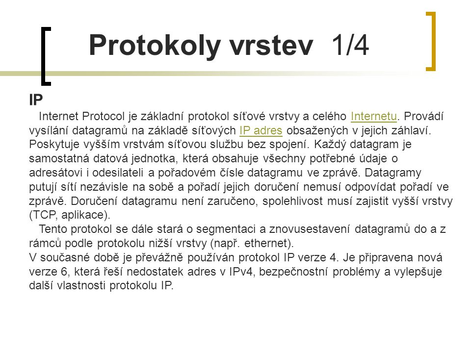 Protokoly vrstev 1/4 IP.