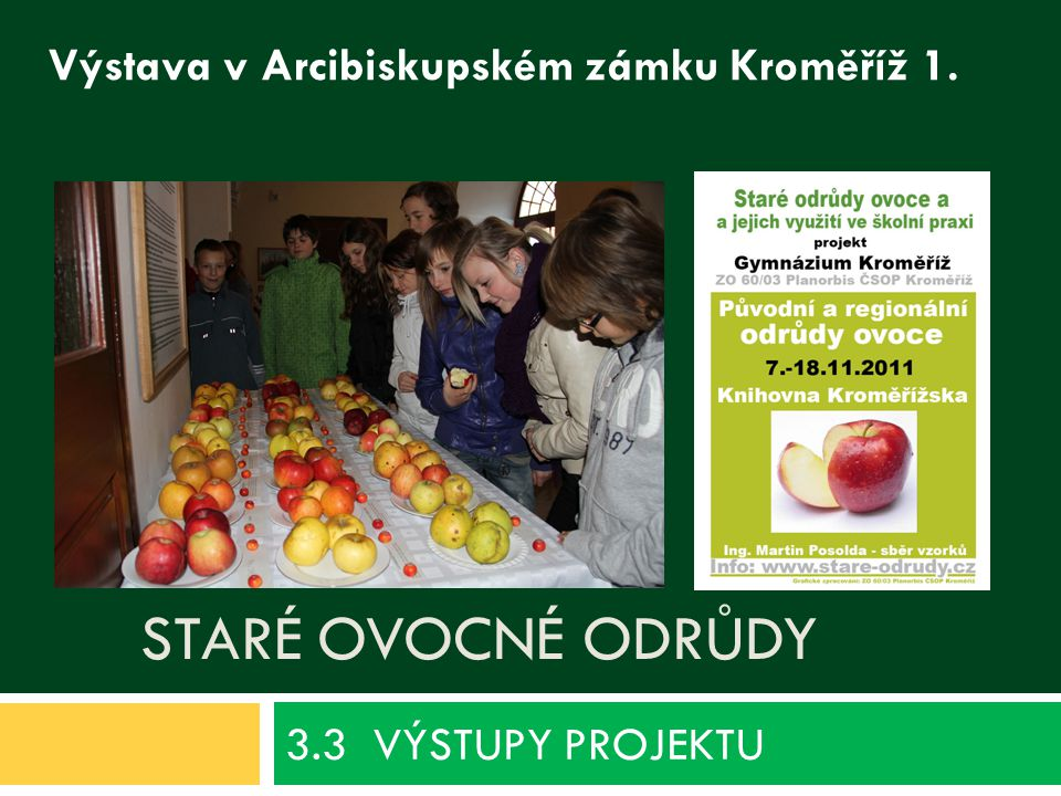 3.3 VÝSTUPY PROJEKTU Staré ovocné odrůdy