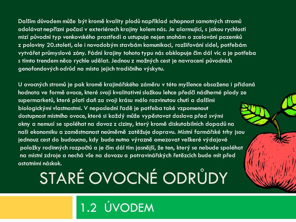 1.2 ÚVODEM Staré ovocné odrůdy