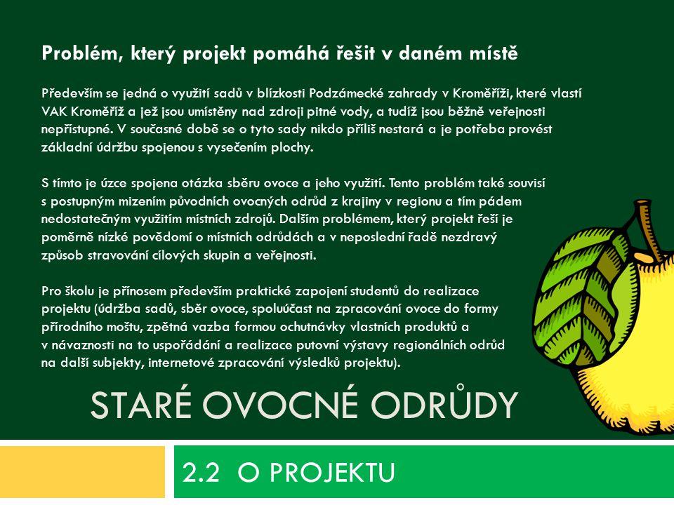 2.2 O PROJEKTU Staré ovocné odrůdy