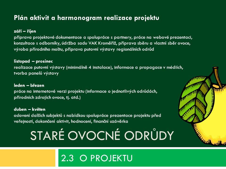 2.3 O PROJEKTU Staré ovocné odrůdy