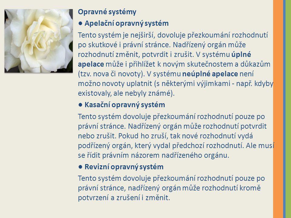 Opravné systémy ● Apelační opravný systém.