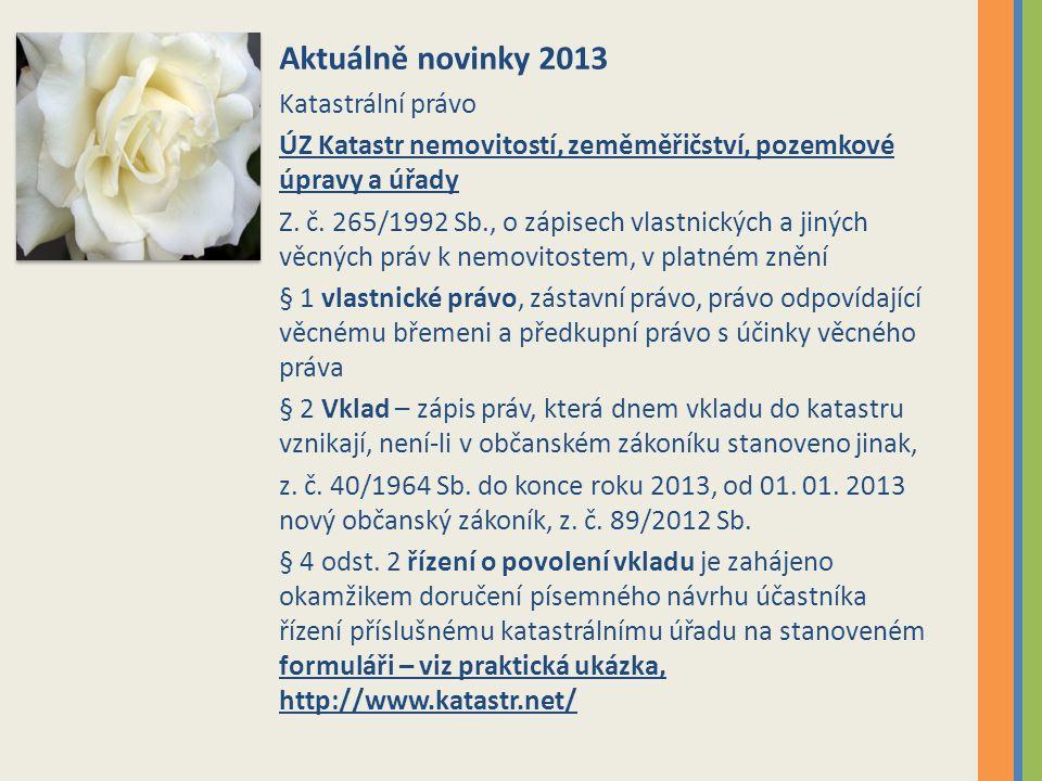 Aktuálně novinky 2013 Katastrální právo