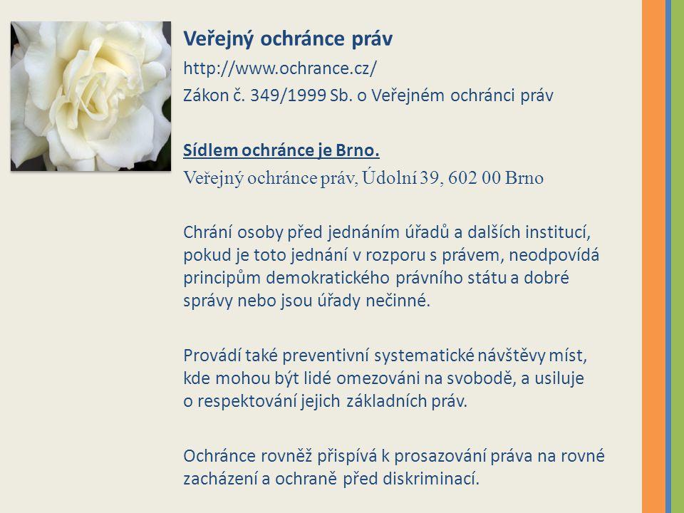 Veřejný ochránce práv http://www.ochrance.cz/