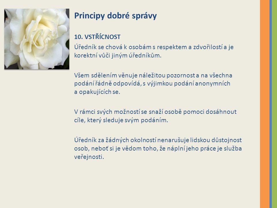 Principy dobré správy 10. VSTŘÍCNOST