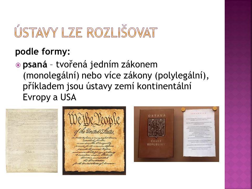 Ústavy lze rozlišovat podle formy: