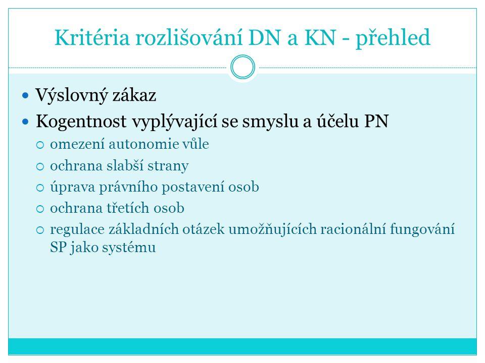 Kritéria rozlišování DN a KN - přehled