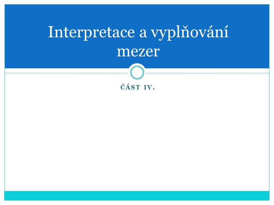 Interpretace a vyplňování mezer