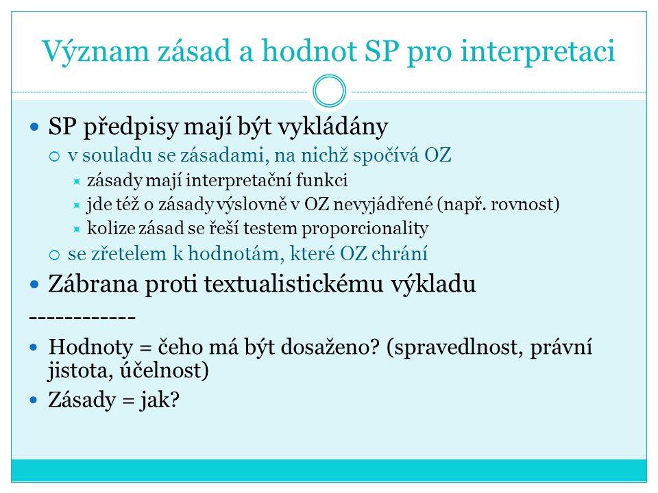 Význam zásad a hodnot SP pro interpretaci
