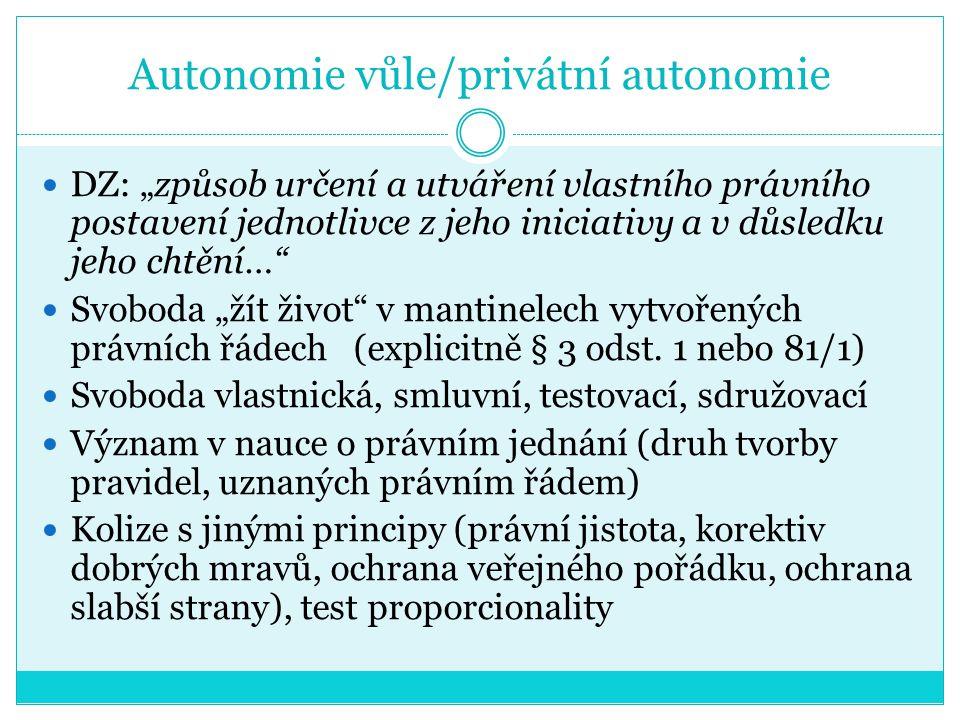 Autonomie vůle/privátní autonomie